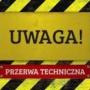 DLA KLIENTÓW WARSZAWY ULICE EGEJSKA 11, 13, IBERYJSKA 4,5,6,7 – Przerwa w dostawie do usług Telekomunikacyjnych